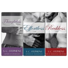 All three books from SC Stephens Thoughtless Series:  Thoughtless, Effortless, Reckless ~ Kellan Kyle