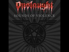 ONSLAUGHT - Sounds Of Violence [Full Album] HQ