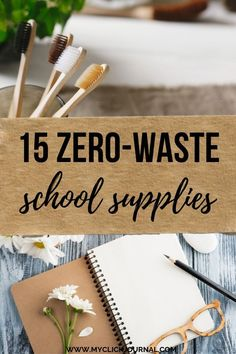15 zero waste school supplies to become more sustainable and live plastic free a. - 15 zero waste school supplies to become more sustainable and live plastic free and reduce plastic w - Sustainable Schools, Sustainable Living, Sustainable Architecture, Reduce Waste, Zero Waste, College Essentials, College Checklist, Diy Bathroom, Plastic Waste