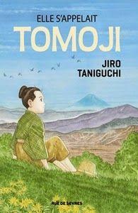Elle s'appelait Tomoji, Jiro Taniguchi ~ Le Bouquinovore