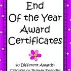 End of the Year Award Certficates