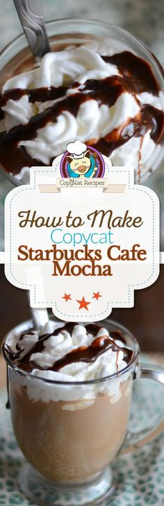 Make your own delicious Starbucks Cafe Mocha at home