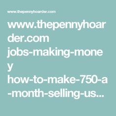 www.thepennyhoarder.com jobs-making-money how-to-make-750-a-month-selling-used-books