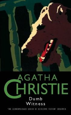 Dumb Witness Hercule Poirot Bk 16 aka Poirot Loses a Client, Agatha Christie