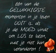 Happy Quotes, Best Quotes, Love Quotes, Inspirational Quotes, Dutch Words, Words Quotes, Sayings, Dutch Quotes, Messages