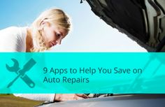 9 Auto Repair Apps That Will Save You Money