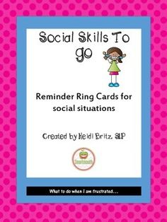 Social Skills To Go cards are used to support social skills in the moment, outside of therapy. TPT Freebie!