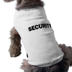 SECURITY - Dog Sweater Tee   white chihuahua, chihuahua valentine, chihuahua bed #chihuahuabetty #chihuahuasofinstigram #chihuahuah Chihuahua Quotes, Chihuahua Puppies, Best Dog Gifts, Dog Park, Animal Quotes, Dog Shirt, Best Dogs, Pitbull, Tees