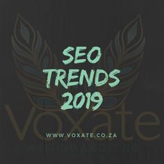 Understanding these SEO trends for 2019 will help you to refine your website, improve your rankings, and boost your sales.