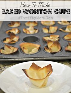 How to make baked Wonton Cups, Quick and Easy, Baked Wonton Cups, fill them with all sorts of things