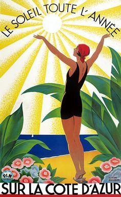 Gorgeous Cote d'Azur  'Sunshine All Year Round'.  Vintage Art Deco poster.  1930s   http://www.vintagevenus.com.au/products/vintage_poster_print-tv635