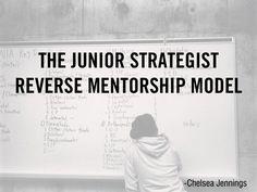 junior-reverse-mentorship by Chelsea  Jennings via Slideshare