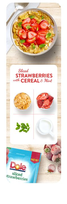 A taste of English summertime, anytime, with strawberries and fresh mint on your favourite crunchy cereal. Ingredients: Dole® Sliced Strawberries (find us in the frozen aisle at Asda), cereal, mint and milk.