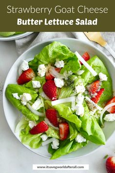 This refreshing and light summer salad features sweet strawberries, tangy goat cheese, butter lettuce, and poppy seed dressing. It makes a great side dish for cookouts, bridal showers, and Mother's Day brunch. #summersalads #butterlettuce