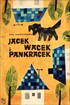 """""""Jacek Wacek i Pankracek"""" - Mira Jaworczakowa, Juliusz Makowski"""