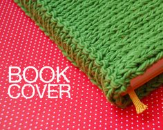 Book Cover. Super easy free pattern.