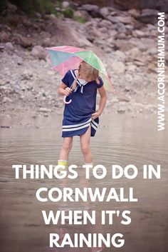 What to do in Cornwall when it's raining. Days out and family fun ideas in Cornwall whatever the weather. For people going on holiday to Cornwall and locals too. UK. A Cornish Mum blog.