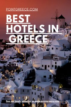 Best Hotels in Greece Best Hotels In Greece, Hotels In Santorini Greece, Greece Resorts, Mykonos, Best Resorts, Vacation Resorts, Best Vacations, Hotels And Resorts, Honeymoon Hotels