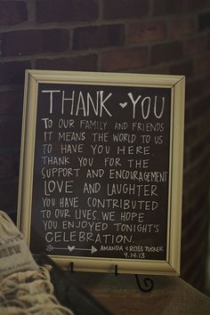 What a sweet way to thank your wedding guests! #chalkboard #sign #decor Photo by JBLT Photography