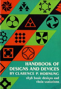 Handbook of designs and devices (1946) ~ click to view some interior pages (by oliver.tomas, via Flickr)