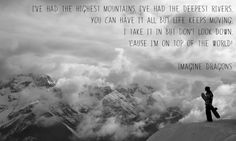 From 'On Top of the World' by Imagine Dragons