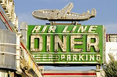 Air Line Diner, Astoria, Queens, New York vintage retro sign I remember when it was Airline Diner. Old Neon Signs, Vintage Neon Signs, Old Signs, Advertising Signs, Vintage Advertisements, Vintage Ads, Vintage Airline, Retro Signage, Diner Sign