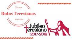 Nuevas rutas para el Año Jubilar Teresiano