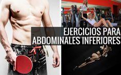 Si quieres tonificar y definir tu core abdominal entonces debes incorporar a tus entrenamientos los mejores ejercicios para abdominales inferiores..