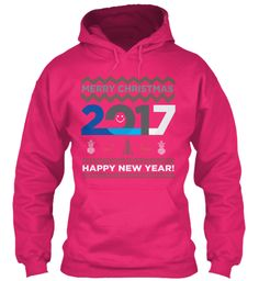 Merry Christmas 2017 Happy New Year! Heliconia Sweatshirt Front
