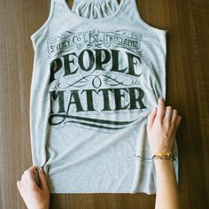 People Matter. #Sevenly #GraphicTank
