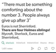 This was my first thought too until we discovered Sherrinford is the asylum/prison where Eurus was held. I had the thought that maybe Sherlock and Eurus are the youngest and are twins, (hence the 'it's never twins' part) and that maybe she tried to hurt him before and was sent away. But we know now what she did.. anyway this would make a nice fic.