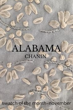 ALABAMA swatch of the month-november CHANIN : Check out this story by Cindy Lucovsky on Steller Silk Ribbon Embroidery, Embroidery Art, Embroidery Stitches, Embroidery Designs, Swatch, Sewing Crafts, Sewing Projects, Fabric Embellishment, Reverse Applique