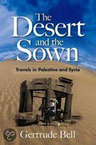 Gertrude Bell, The desert and the sown. Syria