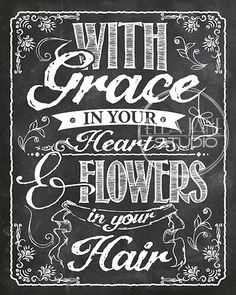 "INSTANT DOWNLOAD 8X10"" Printable Digital art file ""With Grace in your heart, and flowers in your hair"" Song lyrics - Mumford and Sons"