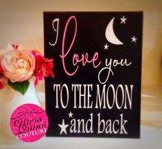 I Love You To The Moon And Back Canvas by OliviaQuinnCouture