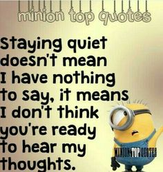 """Here are the best funny minion quotes ever! Everyone loves minions and these """"Best Minion Top Quotes"""" will put a smile on your face! These """"Best Minion Top Quotes"""" are perfect for You. Top Quotes, Great Quotes, Inspirational Quotes, Minion Jokes, Minions Quotes, Funny Minion, Minion Sayings, The Words, Citation Minion"""