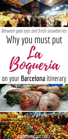 Why La Boqueria Market will be the most colorful and surprising place on your Barcelona travel itinerary! | travel in Spain | traveling in Catalonia | Fruit Market | Local Farmer Markets | Sightseeing in Barcelona | What to see in Barcelona | Solo travel | awomanafoot.com
