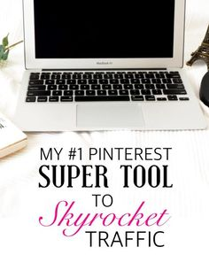 Traffic secret revealed: the #1 Pinterest super tool that has skyrocketed my traffic!