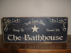 Found this on Etsy! Love it!! Rustic Primitive Bathroom Signs