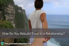 If you have ever been in any type of relationship, you have encountered situations that cause you to lose trust or someone to lose trust in you.