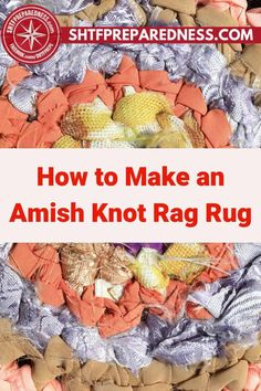 This is how to make an Amish knot rag rug. If you are looking for an easy-to-follow tutorial that will help you make an easy DIY rug, this post by SHTF Preparedness will show you how it is done. I hope you enjoy making this rug as much as I did! Take a look here for more details now. #amishragrug #ragrugtutorial #rugtutorial #howtomakearug #howtomakeanamishragrug Easy Diy Projects, Garden Projects, Design Projects, Project Ideas, Rag Rug Tutorial, Diy Ideas, Craft Ideas, Braided Rug, Useful Life Hacks