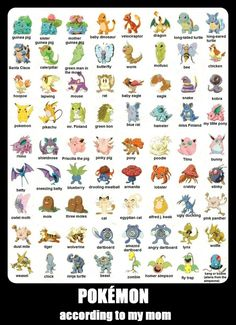 pokemon_according_to_my_mom_by_hodgieee-d566ket.jpg (761×1049)