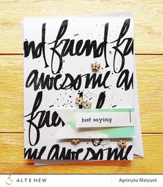 A very clever way of extending the Super Script stamp set! It is fresh and clean and gets the message across perfectly!!!