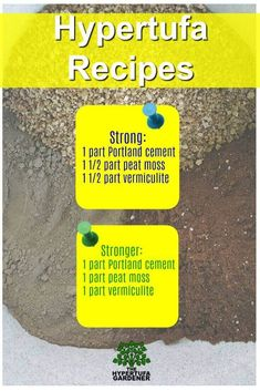 Hypertufa Recipes from The Hypertufa Gardener. More info on the website. Videos too!