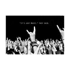 photography girls boys Black and White life tumblr text party music quotes rock hipster inspiration b&w hands Concert live dark freedom free crowd festival audience Rock'n'roll ayna found on Polyvore