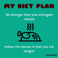 My Diet Plan  Posters for those who hate working out  LayZeeBee