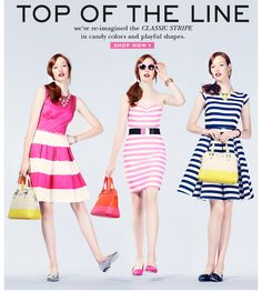 top of the line. classic stripes. kate spade. hello spring.
