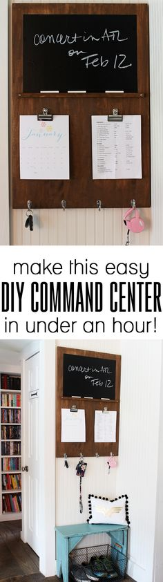 Easy to build DIY command center - only takes a drill! I like the idea of a chalkboard on the command center.
