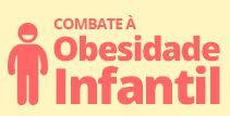 Especial Combate à Obesidade Infantil