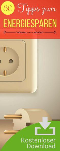 Energiesparen Checkliste. So sparst du Wasser und Strom, viele Tipps.